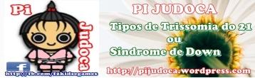 Tipos de Trissomia do 21 ou Síndrome de Down