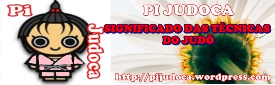 SIGNIFICADO DAS TÉCNICAS DO JUDÔ, Pi a Judoca, judô, Judô rs, judo rs