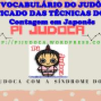VOCABULÁRIO DO JUDÔ, SIGNIFICADO DAS TÉCNICAS DO JUDÔ, Contagem em Japonês | Pi a Judoca | Sapucaia do Sul - RS