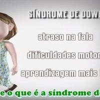Vídeo | Você sabe o que é a síndrome de down?