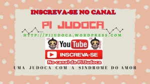 Inscreva-se no canal, Pi Judoca, Canal no Youtube da Pi