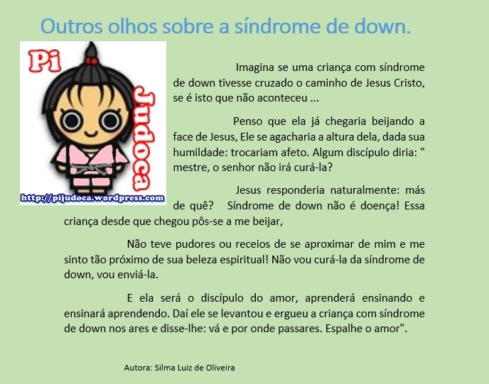 Outros olhos sobre a síndrome de down., síndrome do amor, Pi a judoca, Fabrícia Elissa