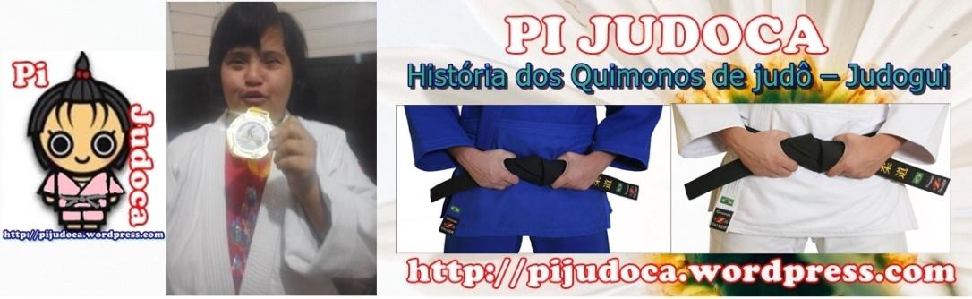 a história dos kimos de judô, judogui,kimonos, fabrícia elissa, pi judoca