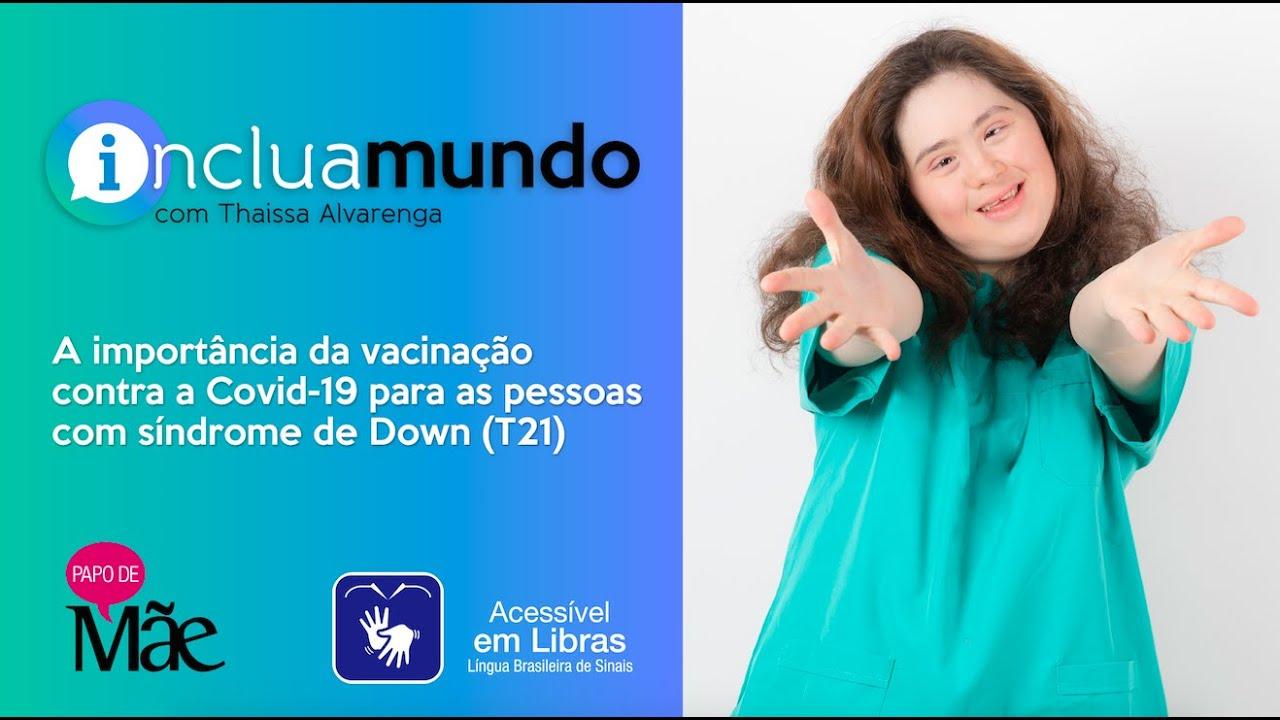 Campanha pede vacinação imediata contra Covid-19 para as pessoas com síndrome de Down | via UOL